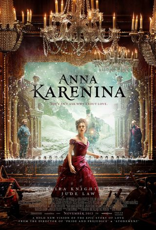 Promo poster for 'Anna Karenina,' a Focus Features Film opening on November 16, 2012
